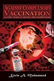 img - for Against Compulsory Vaccination: A Long Train of Abuses and Usurpations book / textbook / text book