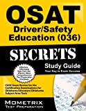 OSAT Driver/Safety Education (036) Secrets