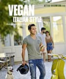 Vegan Italian Style (Vegane Kochb�cher von Attila Hildmann): Moderne italienische K�che