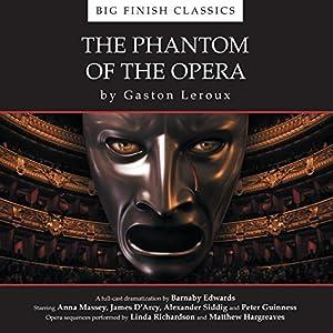 The Phantom of the Opera (Dramatized) Audiobook