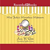 Miss Julia's Marvelous Makeover | [Ann B. Ross]