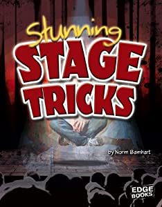 Stunning Stage Tricks (Magic Manuals)