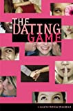 The Dating Game #1 (No. 1) (031611040X) by Standiford, Natalie