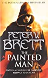 Peter V. Brett The Painted Man (The Demon Cycle, Book 1): 1/3 (Demon Cycle 1)