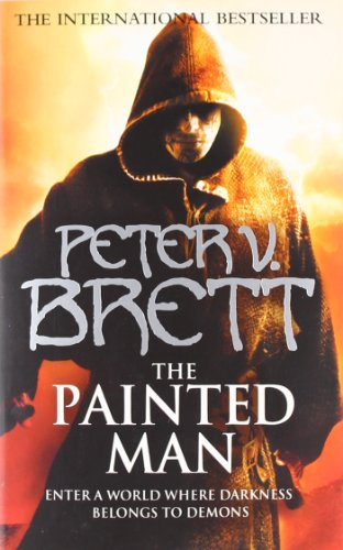 The Painted Man (The Demon Cycle, Book 1) (Demon Cycle 1)