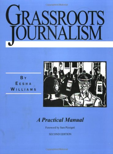 Grassroots Journalism: A Practical Manual, 2nd edition