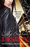 Destiny (Tranquilli Bloodline Book 2)