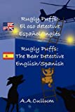 Rugly Puffs (Spanish version) (Spanish Edition)