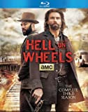 Hell on Wheels: Season 3 [Blu-ray]