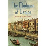The Madman of Veniceby Sophie Masson