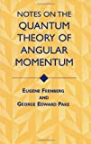 img - for Notes on the Quantum Theory of Angular Momentum (Dover Books on Physics) by Feenberg, Eugene, Pake, George Edward, Physics (July 7, 1999) Paperback book / textbook / text book
