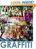 Graffiti: Bright high quality photos of graffiti