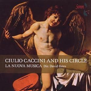 Giulio Caccini and his Circle