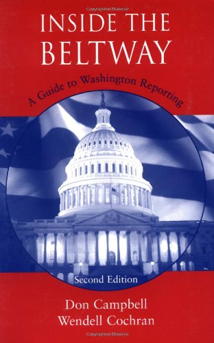 Inside the Beltway: A Guide to Washington Reporting