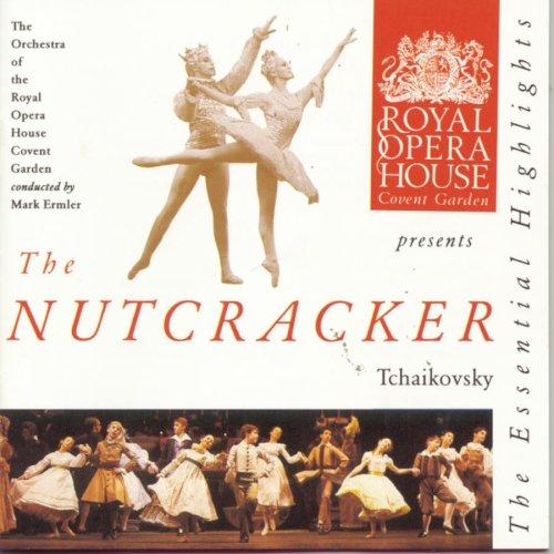 Tchaikovsky: The Nutcracker (Excerpts)
