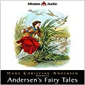Andersen's Fairy Tales (       UNABRIDGED) by Hans Christian Andersen Narrated by Robin Field