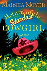Return of the Stardust Cowgirl: A Lucy Hatch Novel (Lucy Hatch Novels)