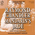 Mandarin's Jade and Other Stories | Raymond Chandler