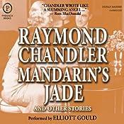 Mandarin's Jade and Other Stories | [Raymond Chandler]