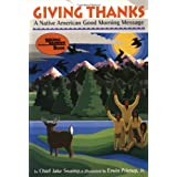 Giving Thanks: A Native American Good Morning Message (Reading Rainbow Book) ~ Jake Swamp