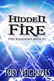 img - for Hidden Fire - Five Kingdoms 3 (The Five Kingdoms) book / textbook / text book