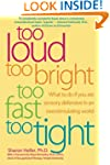 Too Loud Too Bright Too Fast Too Tigh...
