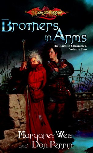 Brothers in Arms: The Raistlin Chronicles, Volume Two: 2 by Margaret Weis, Don Perrin