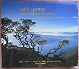 img - for Salt Spring, the People, the Place : A Visual Odyssey of an Island book / textbook / text book