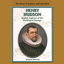 Explorers: Henry Hudson Audiobook by Josepha Sherman Narrated by Eileen Stevens