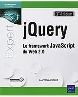 jQuery - Le framework JavaScript du Web 2.0 (3ième édition)