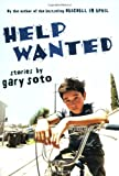 Help Wanted: Stories (0152056637) by Soto, Gary