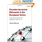 Counter-Terrorism Networks in the European Union: Maintaining Democratic Legitimacy after 9/11