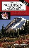 100 Hikes in Northwest Oregon & Southwest Washington, 3rd Edition