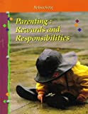 Parenting: Rewards and Responsibilities (Reteaching) (0026429691) by Unknown