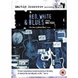 echange, troc Martin Scorsese Presents the Blues - Red, White and Blues [Import anglais]