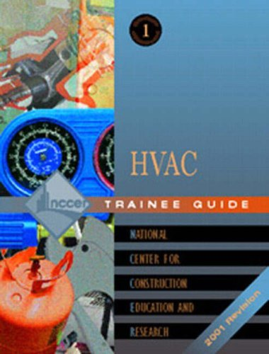 Heating, Ventilating, and Air Conditioning: HVAC Trainee Guide (Nccer Hvac Level 1 compare prices)