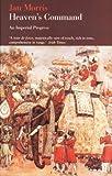 Heaven's Command: An Imperial Progress (Pax Britannica Book 1)