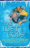 The Lost Gods (Sleeping Army 2) Francesca Simon
