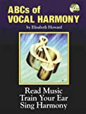 The ABCs of Vocal Harmony (0934419027) by Howard