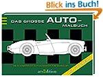 Das gro�e Auto-Malbuch: Die sch�nsten...