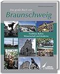 Das gro�e Buch von Braunschweig: Trad...