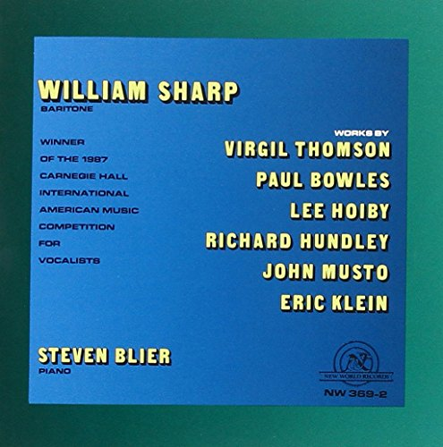 William Sharp, Baritone: Winner of the 1987 Carnegie Hall International American Music Competition for Vocalists (Richard Sharps compare prices)