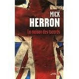 La Maison des tocardspar Mick HERRON