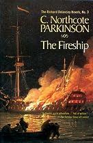 The Fireship: Volume 3 (the Richard Delancey Novels)