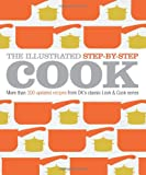 The Illustrated Step-by-Step Cook (DK Illustrated Cook Books)