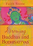 img - for By Faith stone Drawing Buddhas and Bodhisattvas (1st First Edition) [Paperback] book / textbook / text book