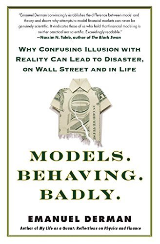 Models.Behaving.Badly.: Why Confusing Illusion with Reality Can Lead to Disaster, on Wall Street and in Life by Emanuel Derman (2012-07-24) (Models Behaving Badly compare prices)