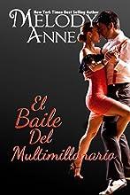 El Baile Del Multmillonario (solteros millonarios - libro 2) (Los Solteros Multimillonarios)