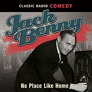 Jack Benny: No Place Like Home Radio/TV Program