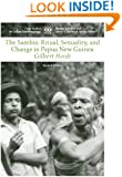The Sambia: Ritual, Sexuality, and Change in Papua New Guinea (Case Studies in Cultural Anthropology)